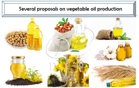 Several proposals on vegetable oil production